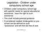 legislation children under compulsory school age
