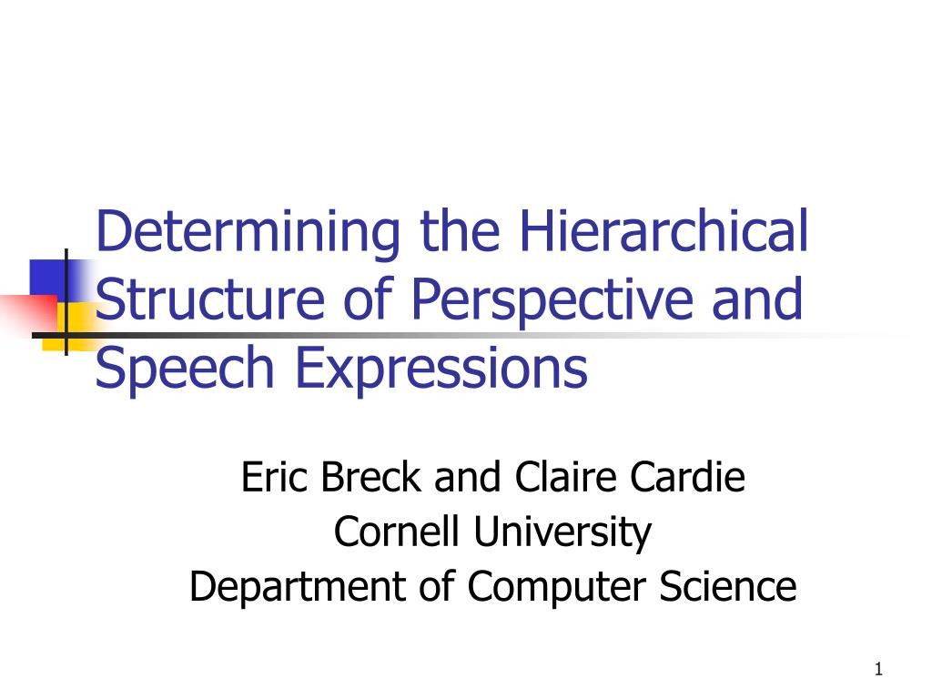 determining the hierarchical structure of perspective and speech expressions l.