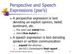 perspective and speech expressions pse s