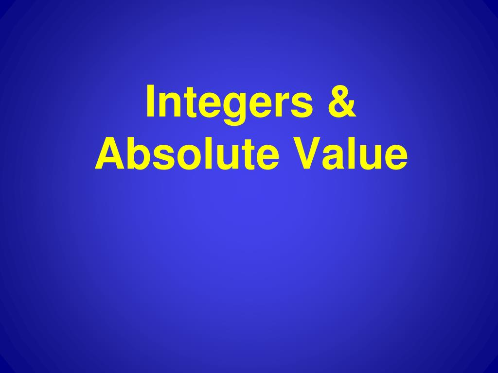 integers absolute value l.