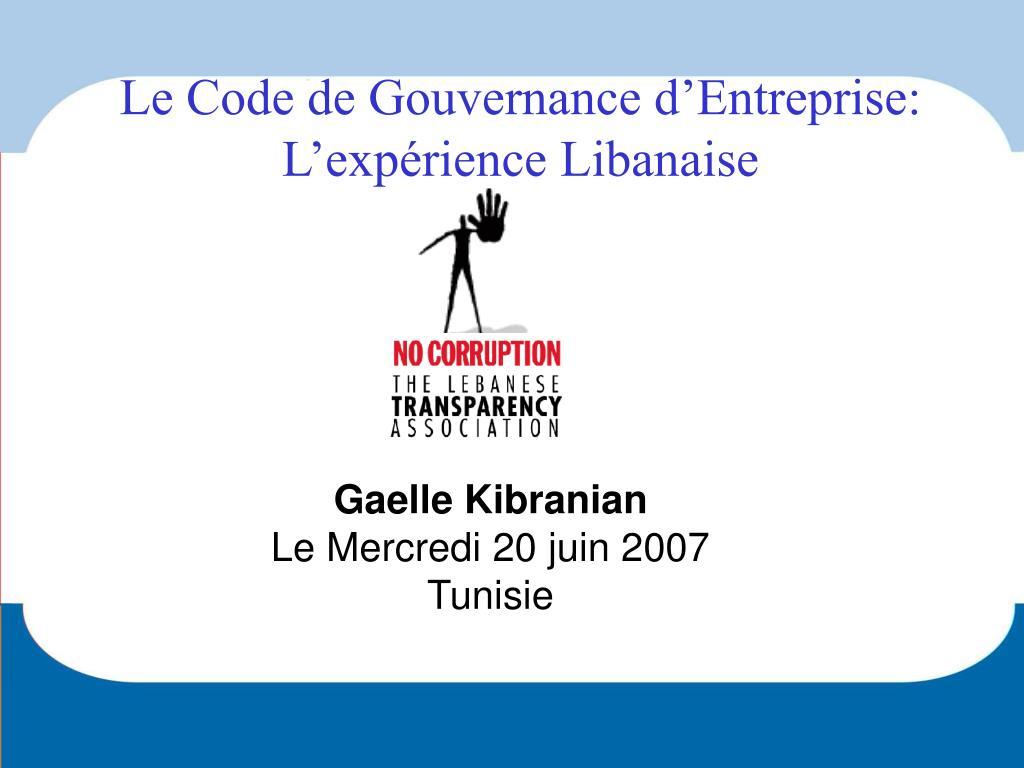 le code de gouvernance d entreprise l exp rience libanaise l.