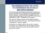 recommendations for uspto to coordinate isr of isa us and uspto search