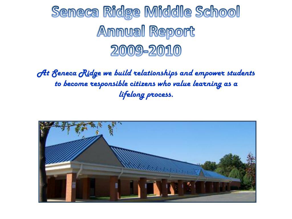 seneca ridge middle school annual report 2009 2010 l.