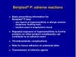 beriplast p adverse reactions
