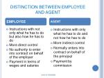 distinction between employee and agent