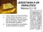 jesus sana a un paralitico marcos 2 1 12