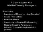 a conversation with wildlife diversity managers