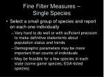fine filter measures single species