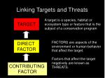 linking targets and threats