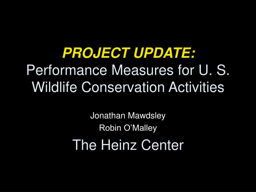 project update performance measures for u s wildlife conservation activities l.