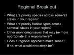 regional break out