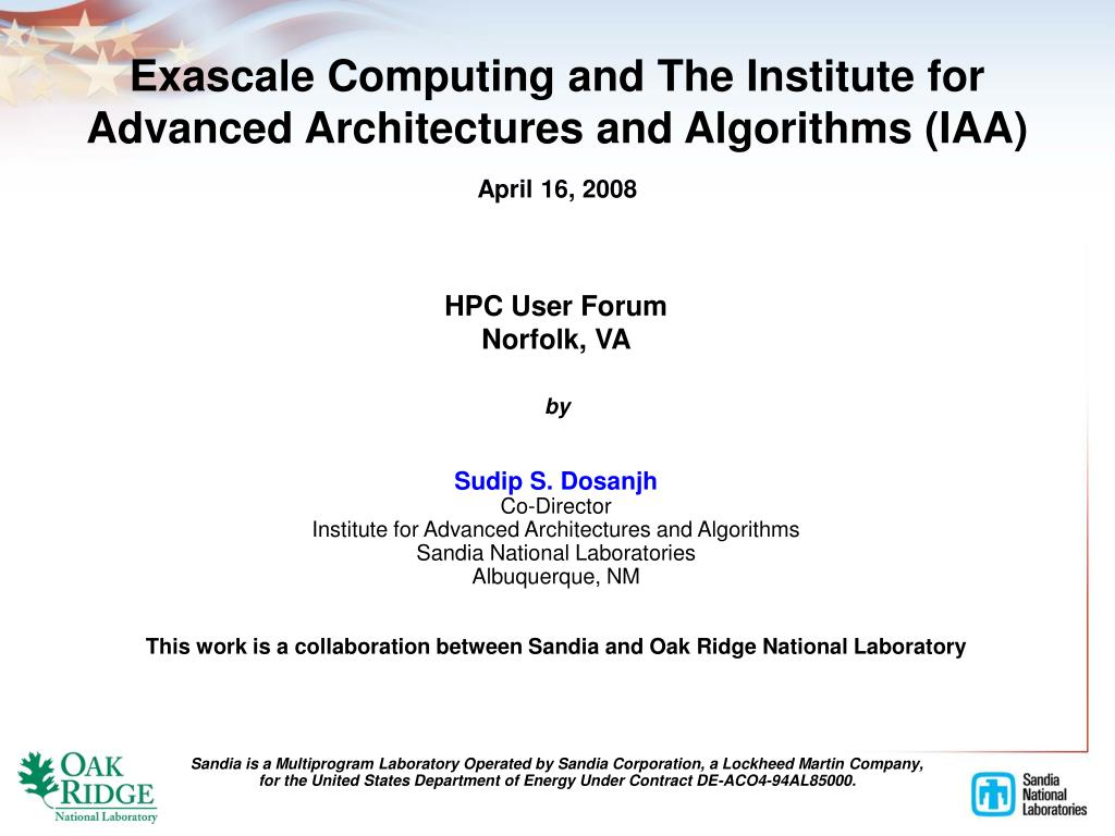 exascale computing and the institute for advanced architectures and algorithms iaa l.