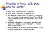 medidas e prepara o para uso do cateter7