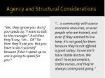 agency and structural considerations