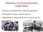 abundance overexploitation 1600 190012