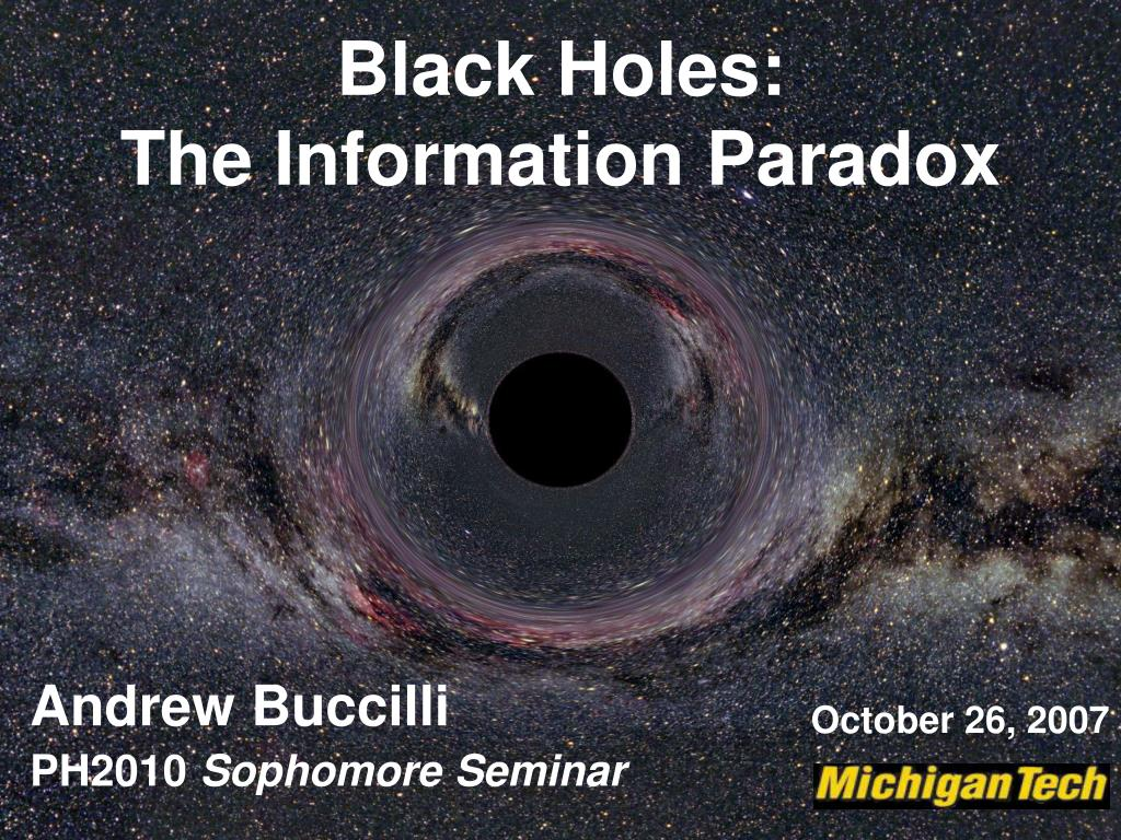 black holes the information paradox l.