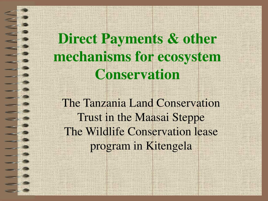 direct payments other mechanisms for ecosystem conservation l.