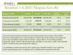 rezultati 1 6 2011 skupina sava re