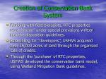 creation of conservation bank system