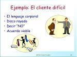 ejemplo el cliente dif cil
