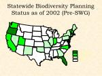 statewide biodiversity planning status as of 2002 pre swg