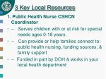 3 key local resources
