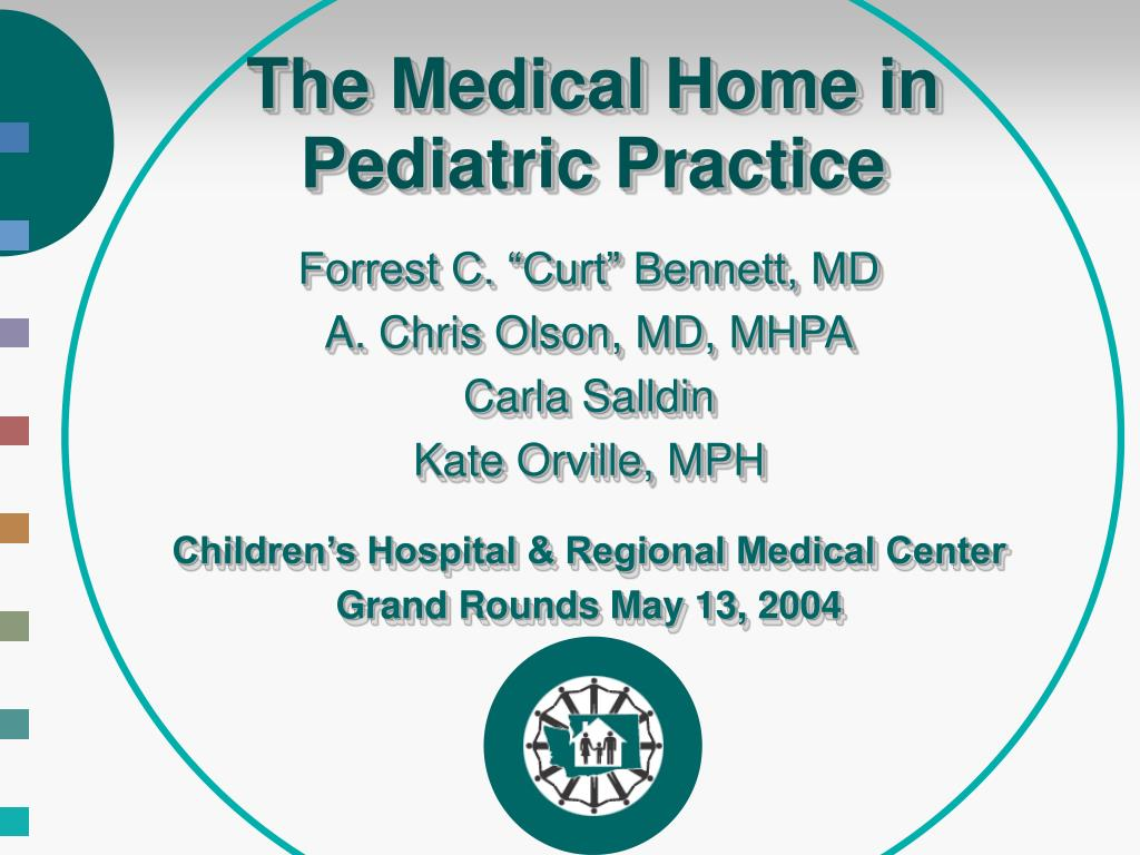 the medical home in pediatric practice l.