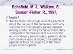schofield m j walkom s sanson fisher r 199728