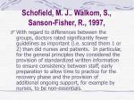 schofield m j walkom s sanson fisher r 199729