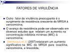 fatores de virul ncia26