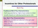 incentives for other professionals