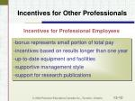 incentives for other professionals10