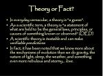 theory or fact