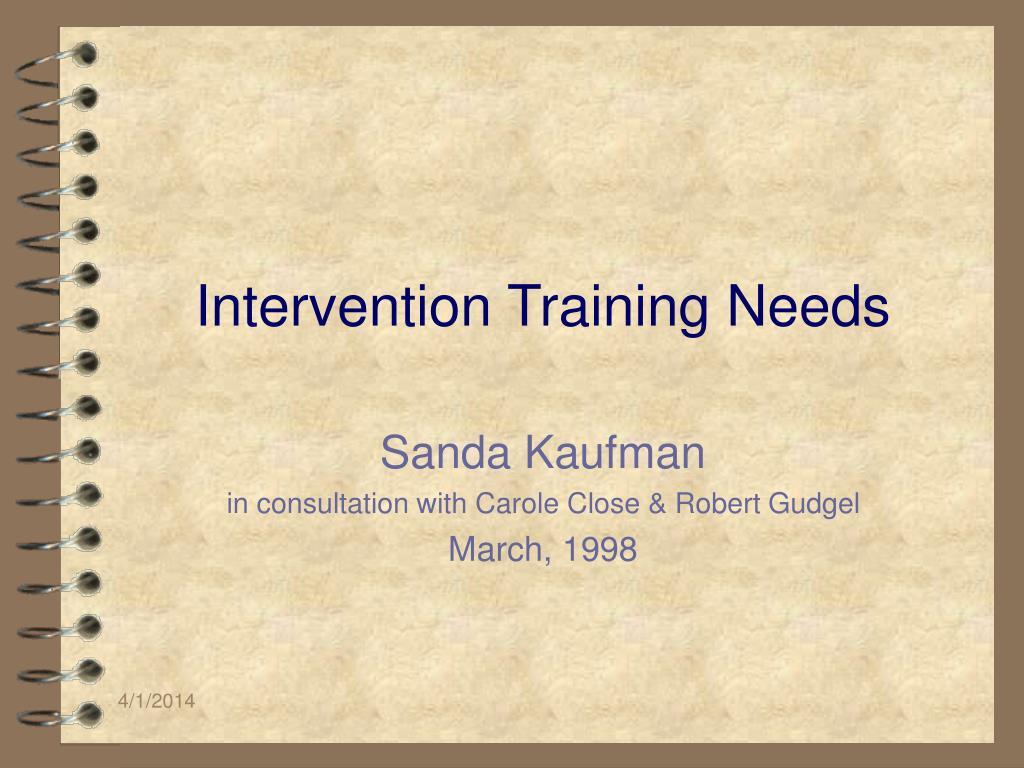 intervention training needs l.