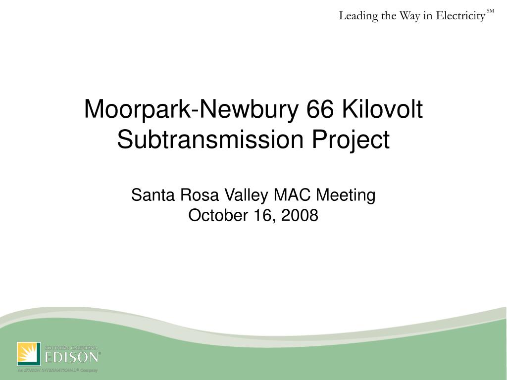 moorpark newbury 66 kilovolt subtransmission project santa rosa valley mac meeting october 16 2008 l.