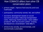 how comaco differs from other cb conservation plans