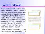 a better design