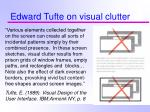 edward tufte on visual clutter