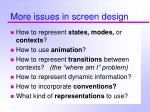 more issues in screen design