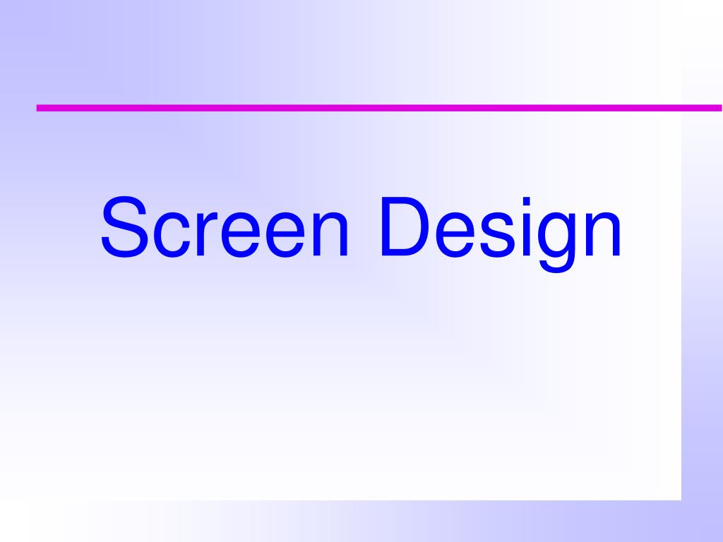 screen design l.