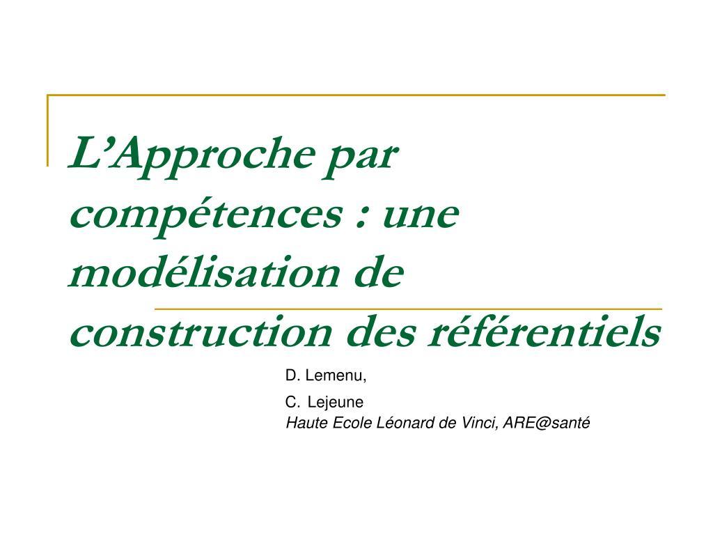 l approche par comp tences une mod lisation de construction des r f rentiels l.