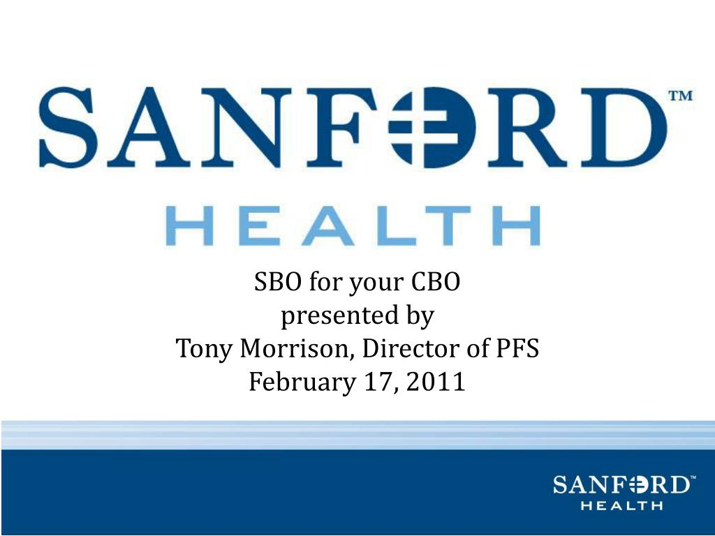 sbo for your cbo presented by tony morrison director of pfs february 17 2011 l.