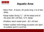 aquatic area