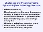 challenges and problems facing epidemiologists following a disaster