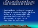 c mo se diferencian los tres tipos principales de diabetes