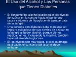 el uso del alcohol y las personas que tienen diabetes