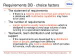 requirements db choice factors