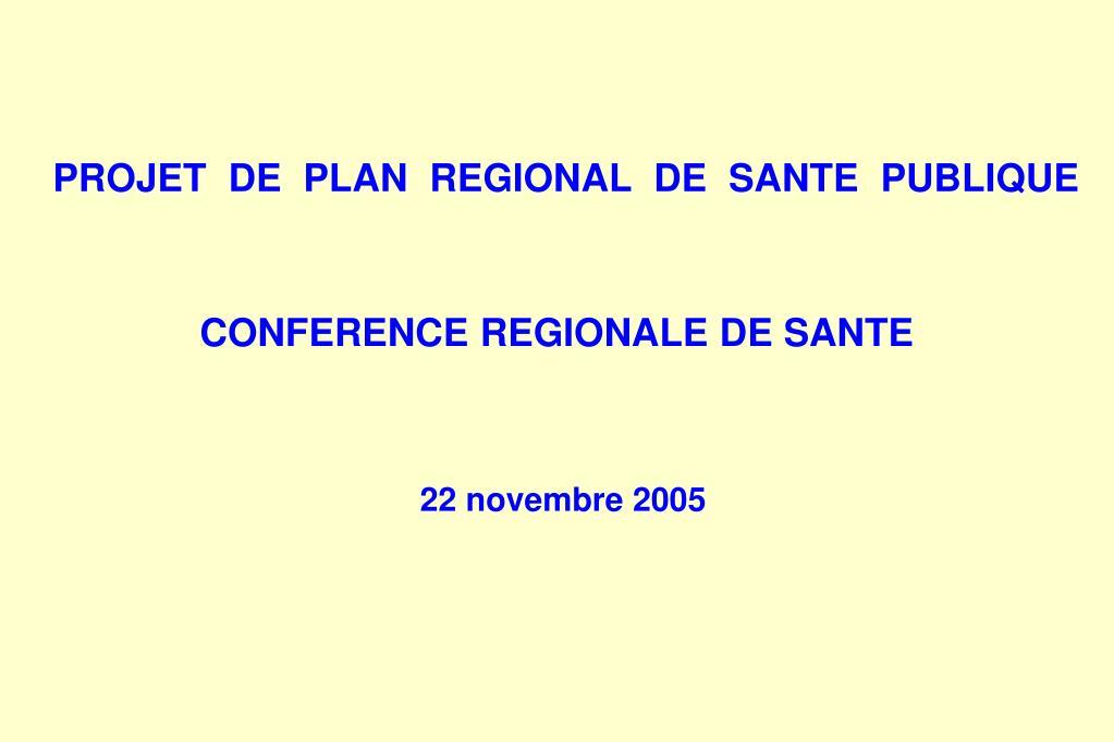 projet de plan regional de sante publique l.