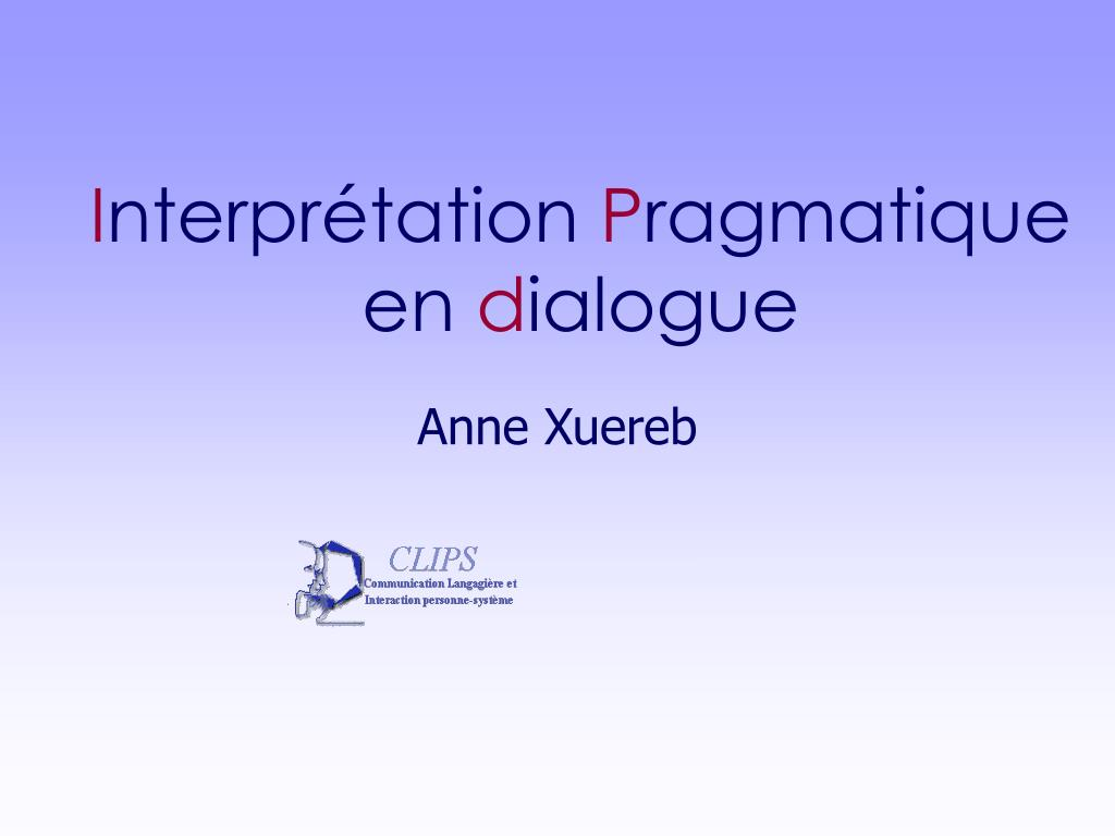 i nterpr tation p ragmatique en d ialogue l.