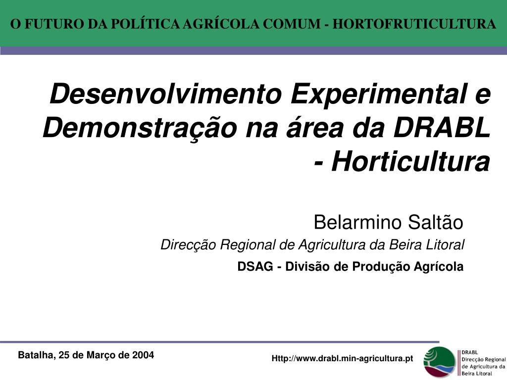 desenvolvimento experimental e demonstra o na rea da drabl horticultura l.
